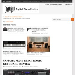 YAMAHA MX49 ELECTRONIC KEYBOARD REVIEW - Best Digital Piano