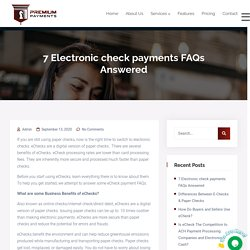 7 Electronic check payments FAQs Answered