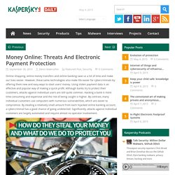 Money Online: Threats & Electronic Payments -Kaspersky Daily