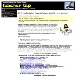 Electronic Portfolios: Students, Teachers, and Life Long Learner