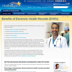 The Benefits of Electronic Health Records (EHRs)