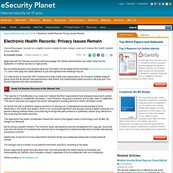 privacy and security implications of electronic health records Find out how your medical information is kept secure and private and what to do if your health  they have recognized the many benefits and are working to eliminate risks  electronic medical records (emr) must incorporate the following.