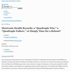 """Electronic Health Records: a """"Quadruple Win,"""" a """"Quadruple Failure,"""" or Simply Time for a Reboot?"""