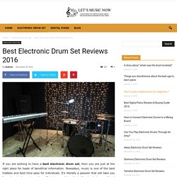 Best Electronic Drum Set Reviews and Buying Guide 2016