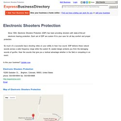Electronic Shooters Protection, 15290 Gadsden Ct., , Brighton, Colorado, 80603, United States