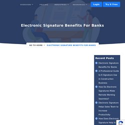 Electronic Signature Benefits For Banks