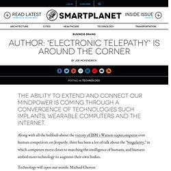 Author: 'electronic telepathy' is around the corner