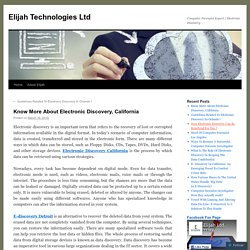 Know More About Electronic Discovery, California