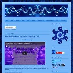 Electronic Telepathy Explained: Black Project Tech: Electronic Telepathy - v2k