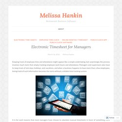 Electronic Timesheet for Managers – Melissa Hankin