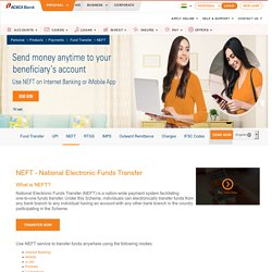 NEFT - Transfer Money Using National Electronic Funds Transfer (NEFT Transaction) - ICICI Bank