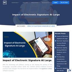Impact of Electronic Signature At Large - wesignature