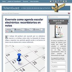Evernote como agenda escolar electrónica: recordatorios en notas