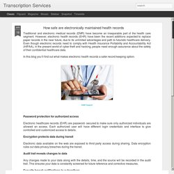 Transcription Services: How safe are electronically maintained health records