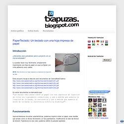 Txapuzas electrónicas: PaperTeclado: Un teclado con una hoja impresa de papel