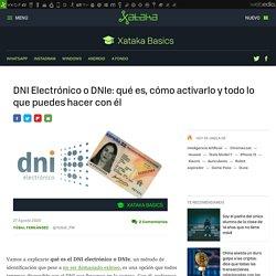 DNI Electrónico o DNIe: qué es, cómo activarlo y todo lo que puedes hacer con él