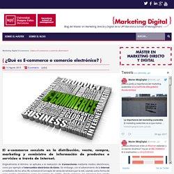 ¿Qué es E-commerce o comercio electrónico? - Marketing DigitalMarketing Digital