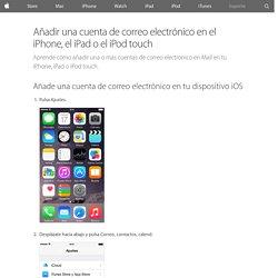 Añadir una cuenta de correo electrónico en el iPhone, el iPad o el iPod touch - Soporte técnico de Apple