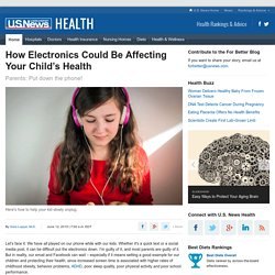 How Electronics Could Be Affecting Your Child's Health