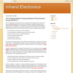 Inhand Electronics: The Changing Mobile Computing Needs of Field Workers During COVID-19
