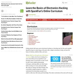 Learn the Basics of Electronics Hacking with SparkFun's Online Curriculum