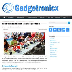7 best websites to Learn and Build Electronics - Gadgetronicx