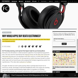 Why Would Apple Buy Beats Electronics?