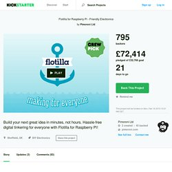 Flotilla for Raspberry Pi - Friendly Electronics by Pimoroni Ltd