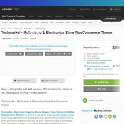 Techmarket - Multi-demo & Electronics Store WooCommerce Theme by MadrasThemes