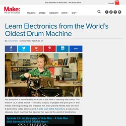 Learn Electronics from World's Oldest Drum Machine