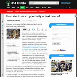 Used electronics: opportunity or toxic waste?