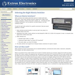 Extron Electronics - Selecting the Right Matrix Switcher