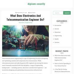 What Does Electronics And Telecommunication Engineer Do? – digicom-security