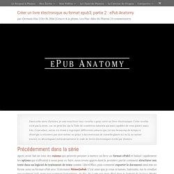 Créer un livre électronique au format epub3, partie 2 : ePub Anatomy - d'écaille & de plume