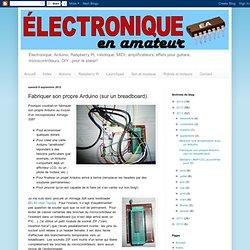 Fabriquer son propre Arduino (sur un breadboard)