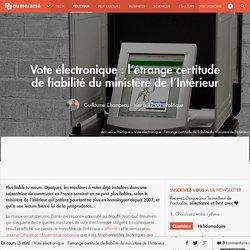 Vote électronique : l'étrange certitude de fiabilité du ministère de l'Intérieur - Politique