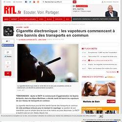 Cigarette électronique : les vapoteurs commencent à être bannis des transports en commun