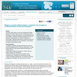 L'Agence nationale des Usages des TICE - Blog ou courrier électronique : comment encourager la communication écrite entre élèves ?