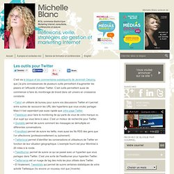 Les outils pour Twitter | Michelle Blanc, M.Sc. commerce électro