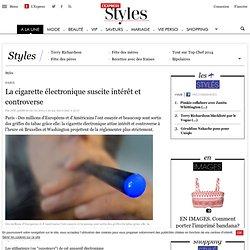 La cigarette électronique suscite intérêt et controverse