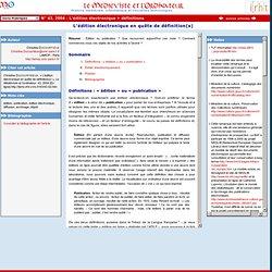 L'édition électronique en quête de définition(s)