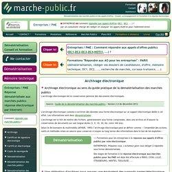 Archivage électronique légal Norme NF Z42-013 dématérialisation des marchés publics et des appels d'offre definition