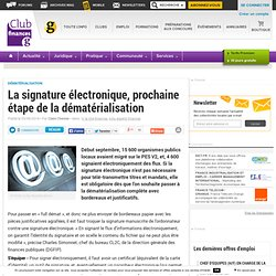 La signature électronique, prochaine étape de la dématérialisation