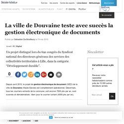 La ville de Douvaine teste avec succès la gestion électronique de documents