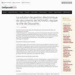 La solution de gestion électronique de documents de NOVAXEL équipe la ville de Douvaine.