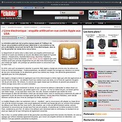Livre électronique : enquête antitrust en vue contre Apple aux USA