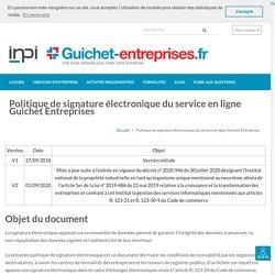 Politique de signature électronique du service en ligne Guichet Entreprises