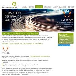 Gestion électronique de vos documents en entreprise - ArchiveYourDocs, fournisseur GED