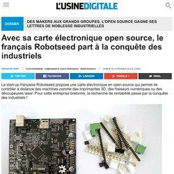 Avec sa carte électronique open source, le français Robotseed part à la conquête des industriels