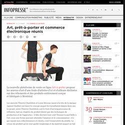 Art, prêt-à-porter et commerce électronique réunis